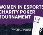 Poker Powher & Team Liquid Join Forces for Charity Poker Tournament
